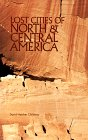 Lost Cities of North & Central America (The Lost City Series) (Paperback)
