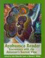 Ayahuasca Reader : Encounters with the Amazon's Sacred Vine (Paperback)