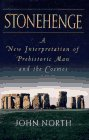 Stonehenge: a New Interpretation of Prehistoric Man and the Cosmos
