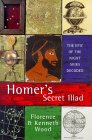 Homer's Secret Iliad