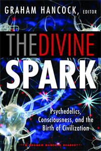 The Divine Spark (2015) US, edited by Graham Hancock
