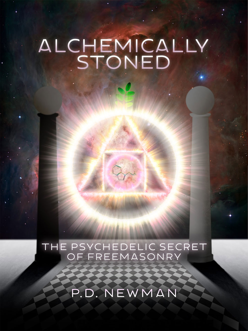 Alchemically Stoned: The Psychedelic Secret Of Freemasonry - Graham